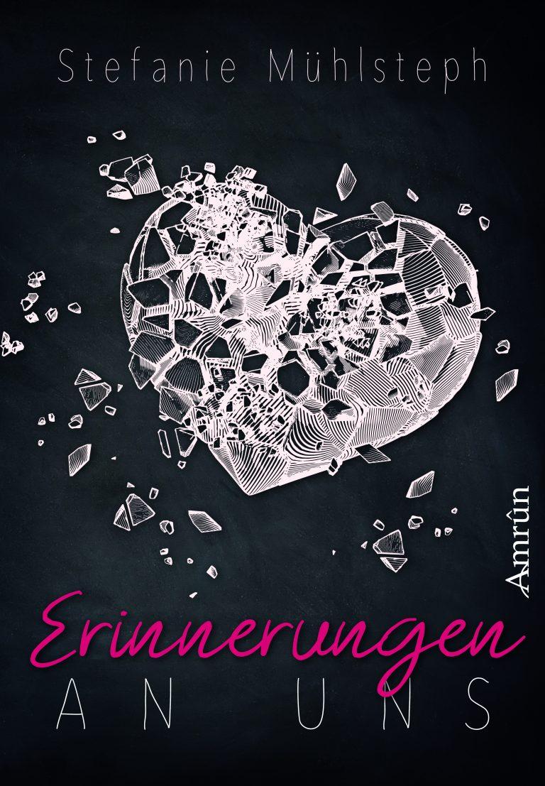ungecovert - Buchcover und Branding Buchcover Erinnerungen an uns - Stefanie Mühlsteph Amrûn Verlag