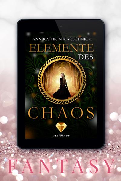 Portfolio Referenz Buchcover Elemente des Chaos - Ann-Kathrin Karschnick Dark Diamonds