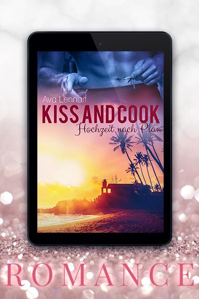 Portfolio Referenz Buchcover Kiss and Cook: Hochzeit nach Plan - Ava Lennart