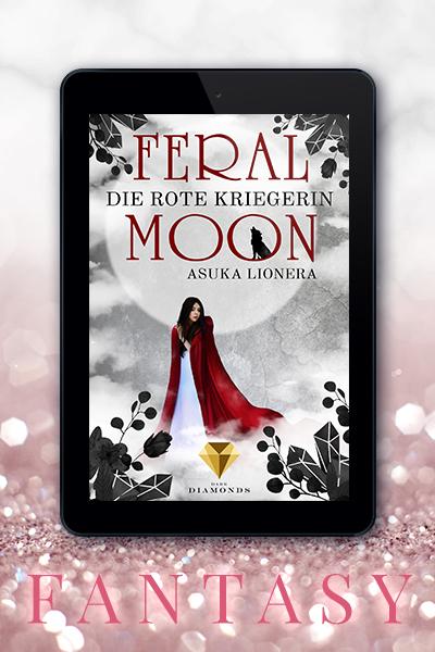 Portfolio Referenz Buchcover Feral Moon: Die Rote Kriegerin - Asuka Lionera Dark Diamonds