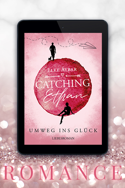 Portfolio Referenz Buchcover Catching Ethan: Umweg ins Glück - Elke Aybar