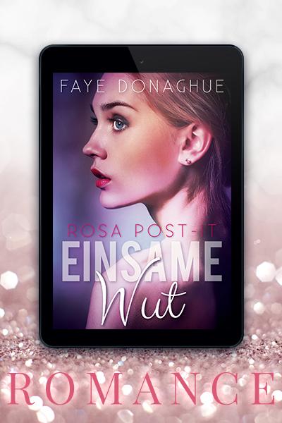 Portfolio Referenz Buchcover Rosa Post-It: Einsame Wut - Faye Donaghue
