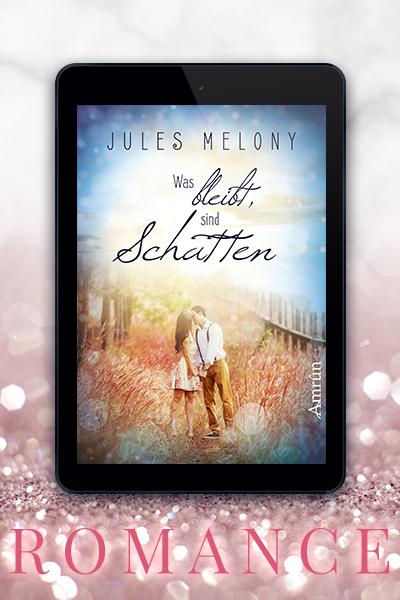 Portfolio Referenz Buchcover Was bleibt, sind Schatten - Jules Melony Amrûn Verlag