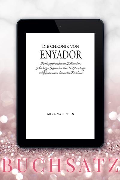 Portfolio Referenz Buchsatz Die Chronik von Enyador - Mira Valentin