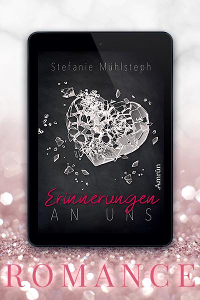 Portfolio Referenz Buchcover Erinnerungen an uns - Stefanie Mühlsteph Amrûn Verlag
